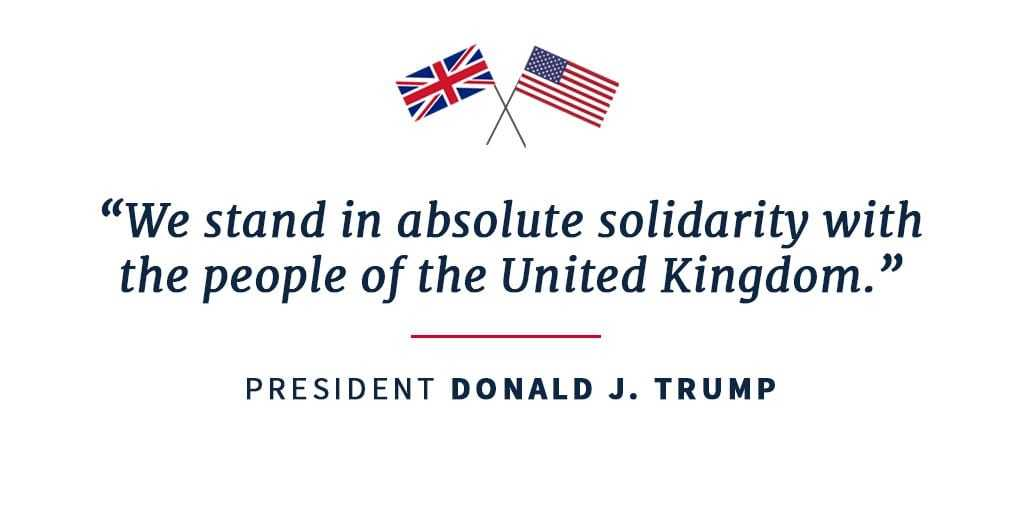 D. Trump: We stand in absolute solidarity with the people of the United Kingdom